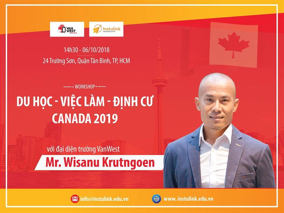 [HCM] WORKSHOP DU HỌC – VIỆC LÀM – ĐỊNH CƯ CANADA 2019 CÙNG ĐẠI DIỆN TRƯỜNG VANWEST